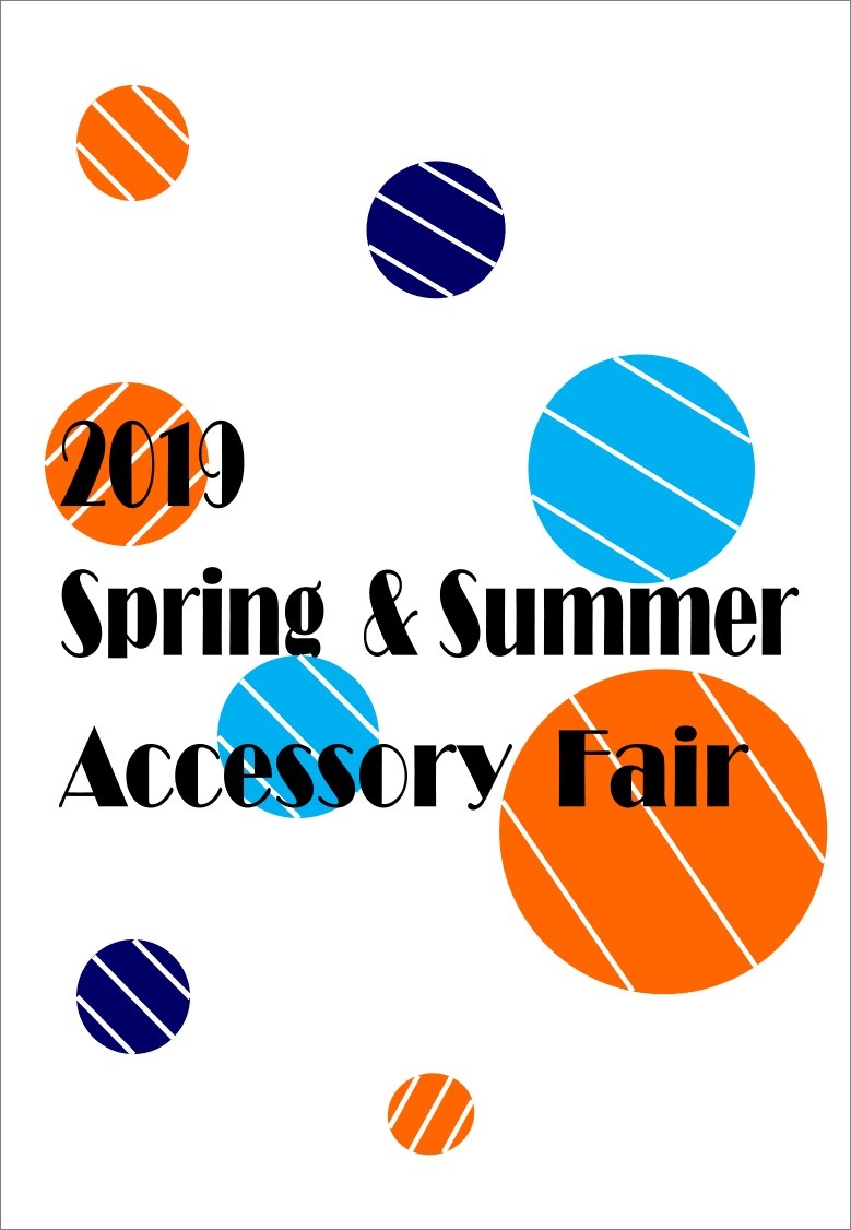 「2019 Spring & Summerアクセサリーフェア」